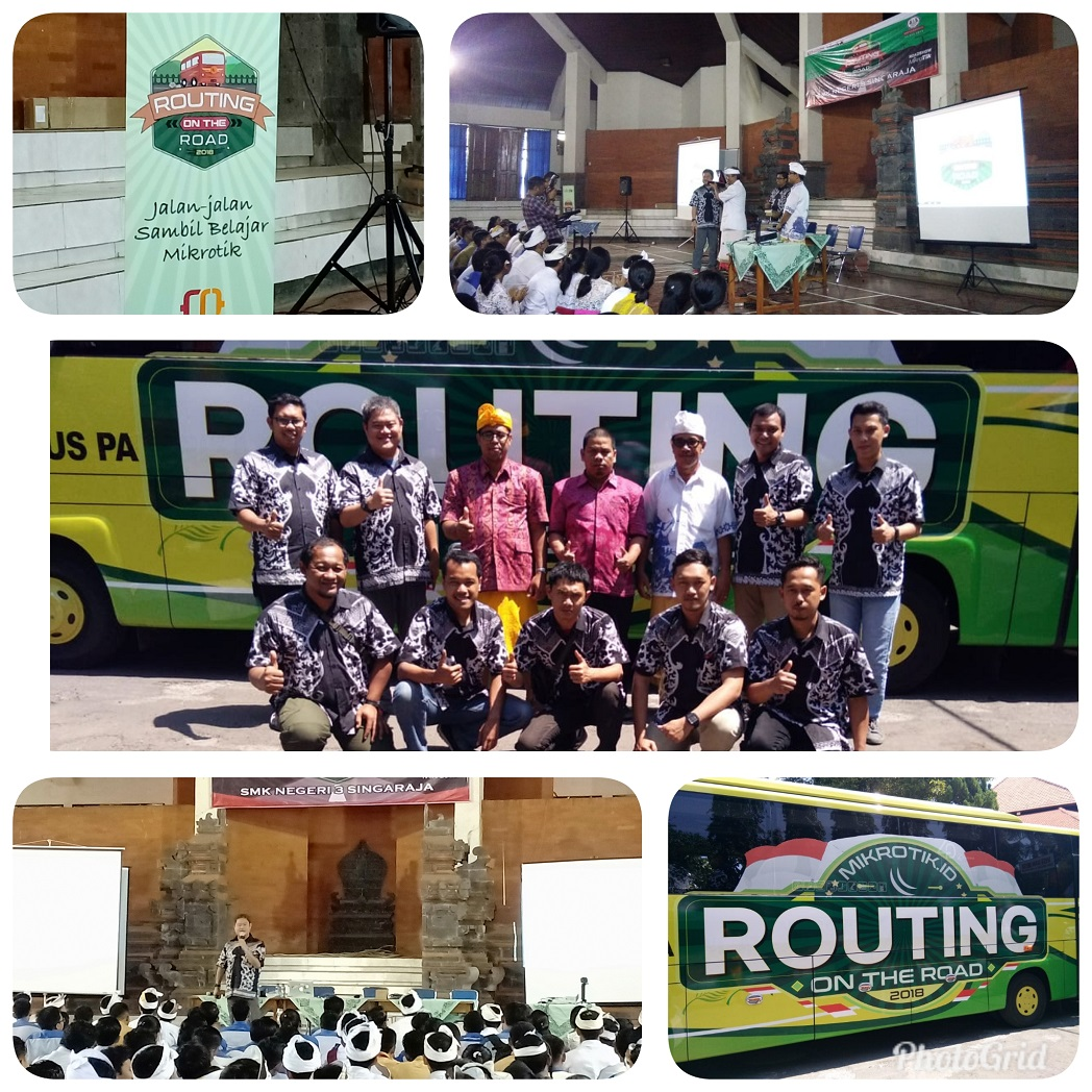 ROUTING ON THE ROAD 2018 JALAN-JALAN SAMBIL BELAJAR MIKROTIK